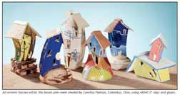 Lesson #17Mi Casa es Tu Casa A Lesson in Creating Small, Animated Houses withAMACO®Clay and Gloss Decorating Colors (GDC's)